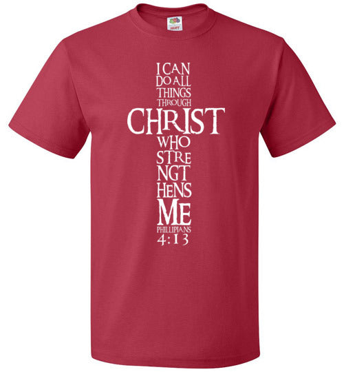 I Can Do All Things Through Christ Custom Designed Unisex T-shirt