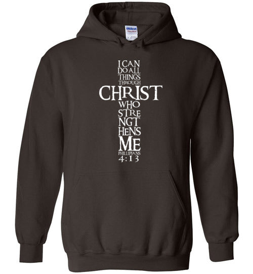 I Can Do All Things Through Christ Custom Designed Hoodie