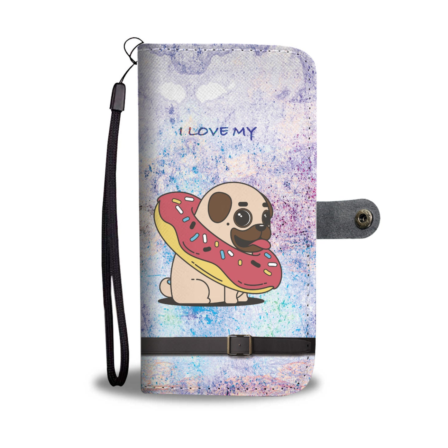 "Funny & Cute ""I Love My Pug"" Donuts Wallet Phone Case"