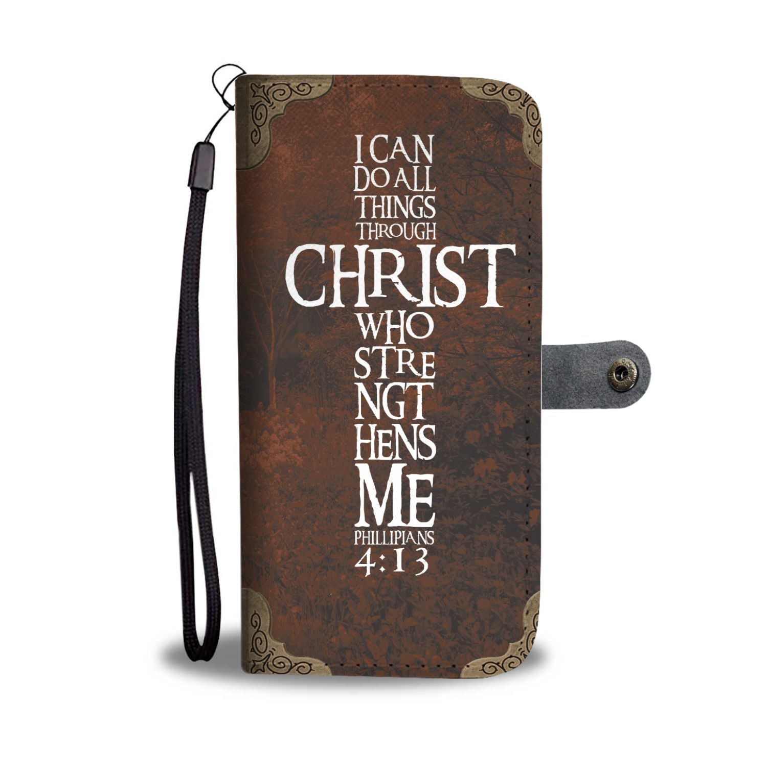 I Can Do All Things Through Christ Wallet Phone Case