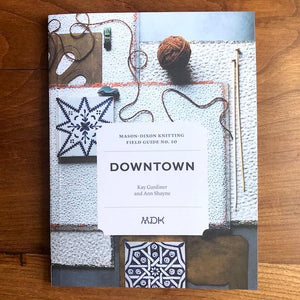 MDK Field Guides Issue 10 Downtown-Books-Mason Dixon Knitting-The Sated Sheep