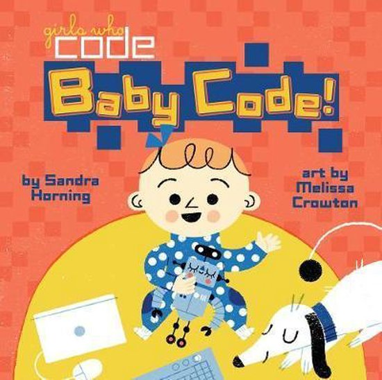 Baby Code! (Girls Who Code)