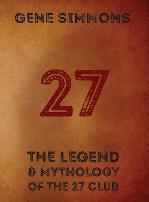27: The Legend and Mythology of