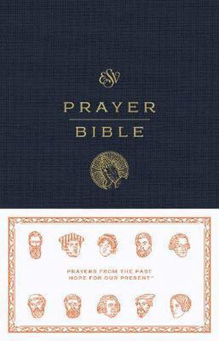 ESV Prayer Bible