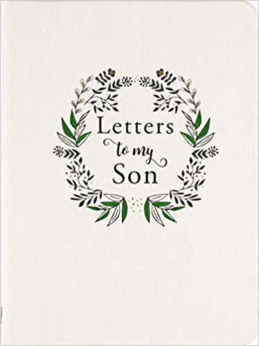 Letters To My Son 2Nd Edition
