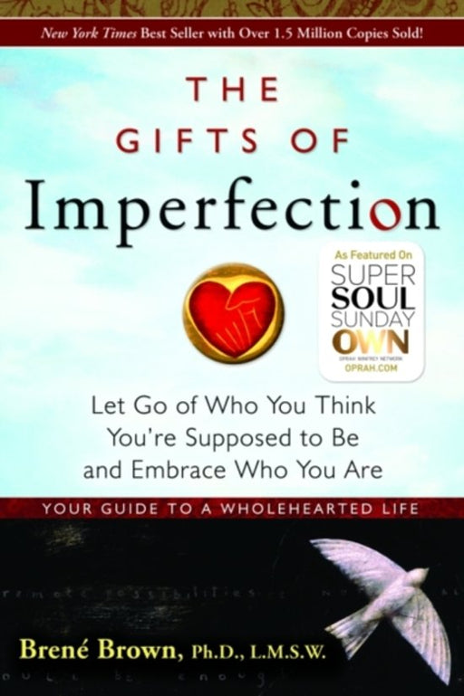 The Gifts of Imperfection.