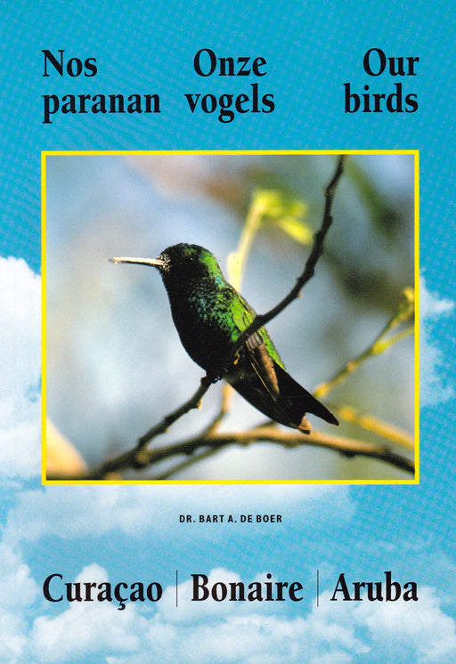 Nos Paranan/Onze Vogels/Our Birds