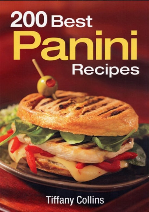 200 Best Panini Recipes.
