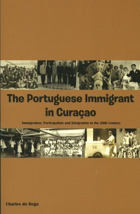 The Portuguese Immigrant Curaçao.