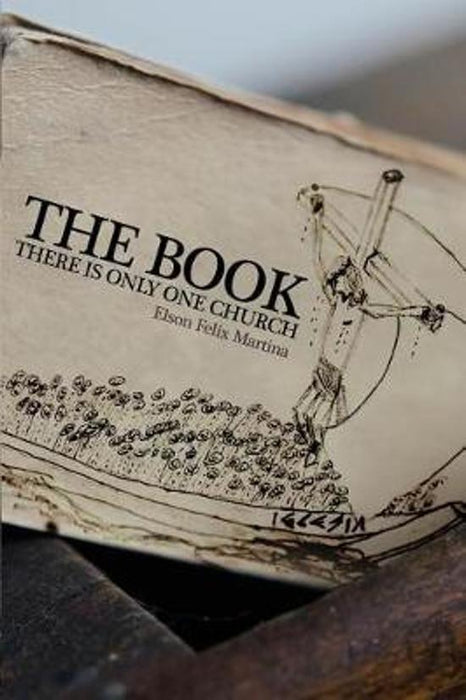 THE BOOK THERE IS ONLY ONE CHURCH.