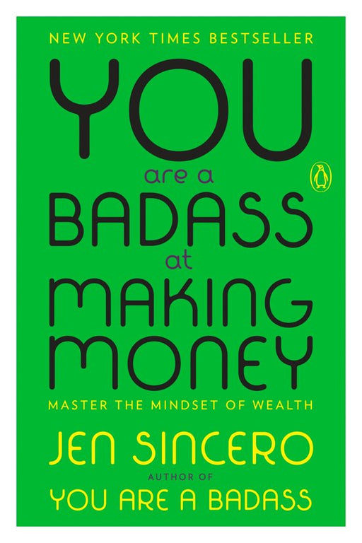 You Are a Badass at Making Money.