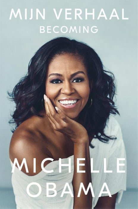 Mijn verhaal / Becoming Michelle Obama