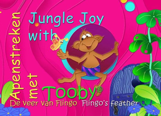 Apenstreken met Tooby 1 - De veer van Flingo / Jungle Joy with Tooby 1 - Flingo's Feather