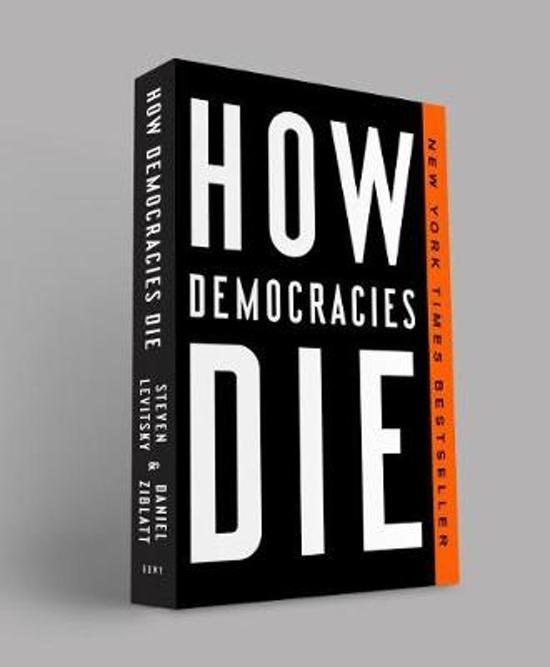 How Democracies Die.