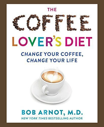 The Coffee Lover's Diet: Change