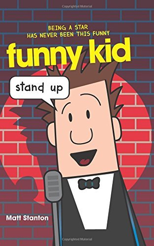 Stand Up (Funny Kid Book 2)
