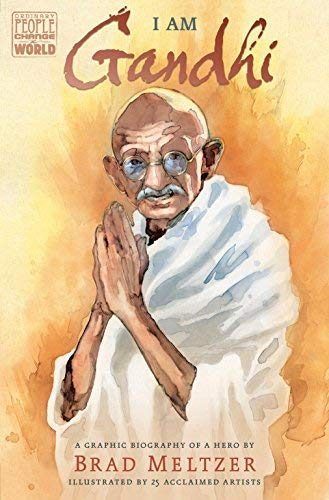 I Am Gandhi: A Graphic Biography of a Hero (Ordinary People Change the World)