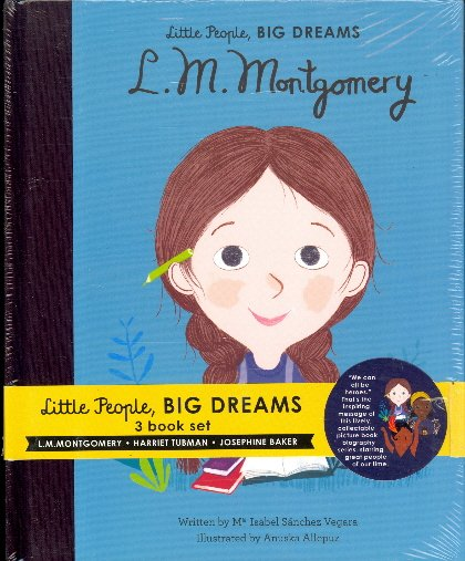 Little People, Big Dreams (L. M. Montgomery/Harriet Tubman/Josephine Baker)