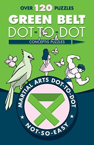 Green Belt Dot-to-Dot (Martial Arts Puzzles Series)