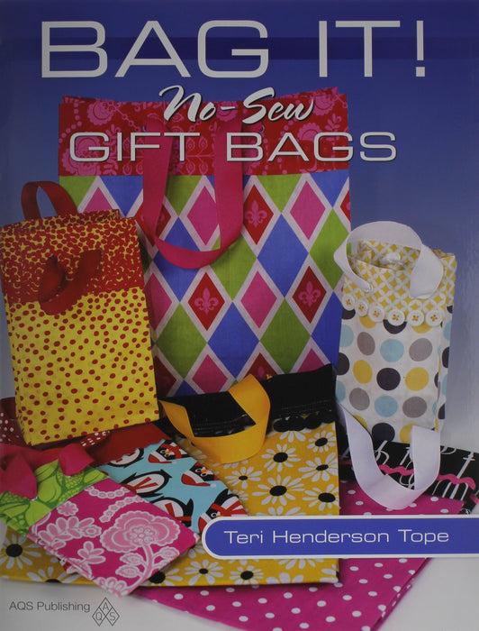 BAG IT NO SEW GIFT BAGS