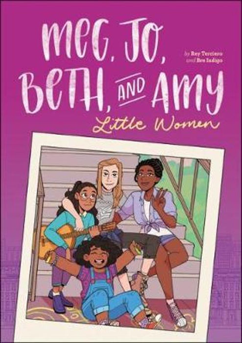 Meg, Jo, Beth, and Amy A Graphic Novel: A Modern Retelling of Little Women
