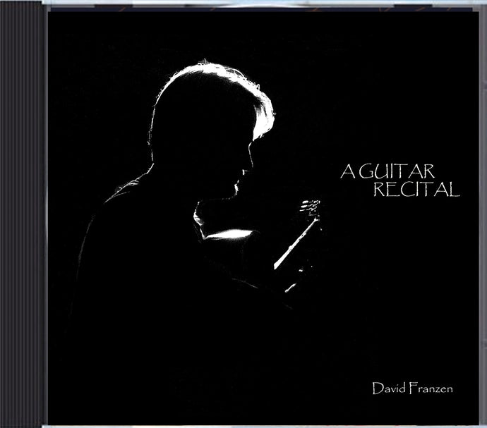 David Franzen ~ A Guitar Recital