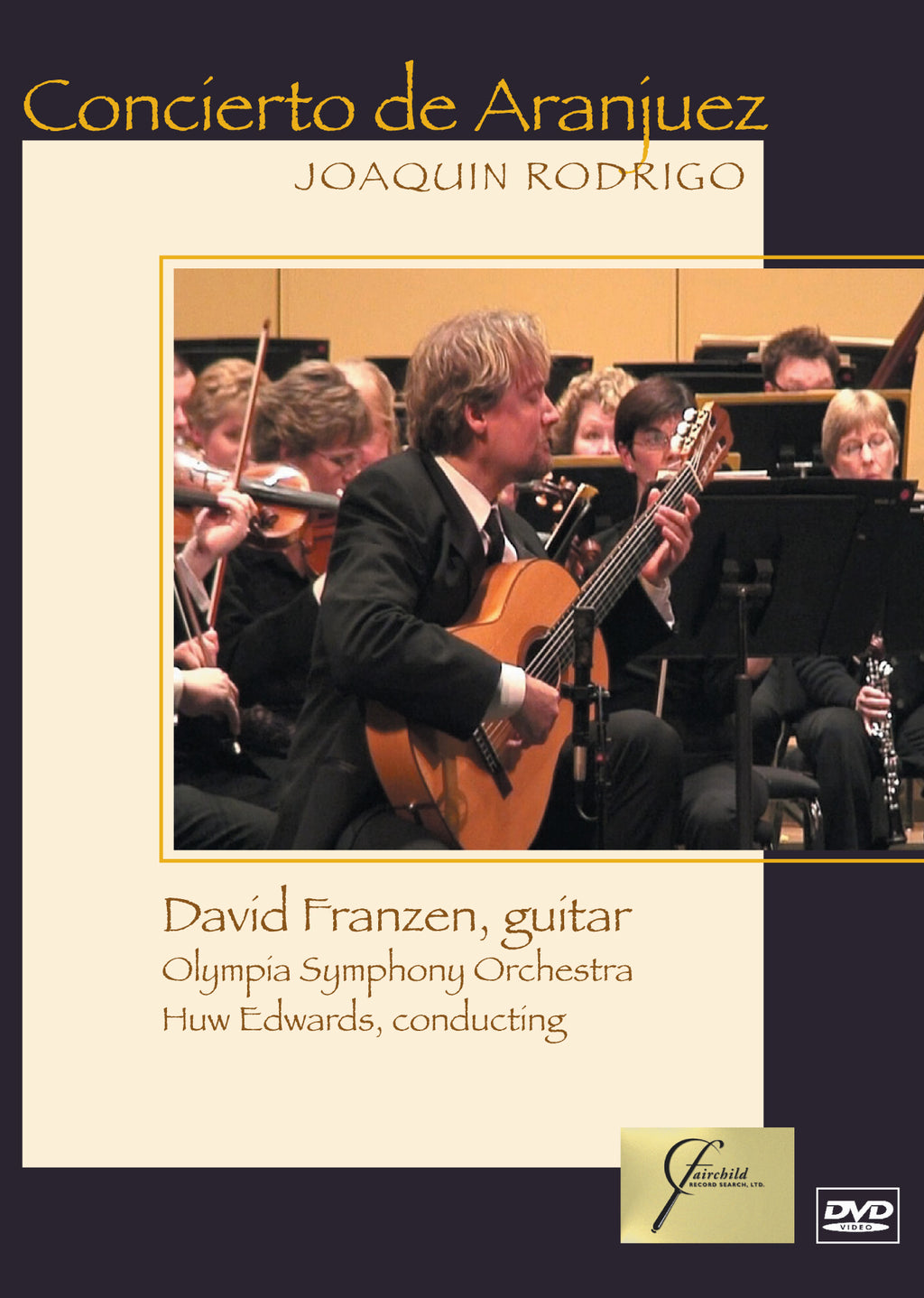 Concierto de Aranjuez - David Franzen and the Olympia Symphony Orchestra