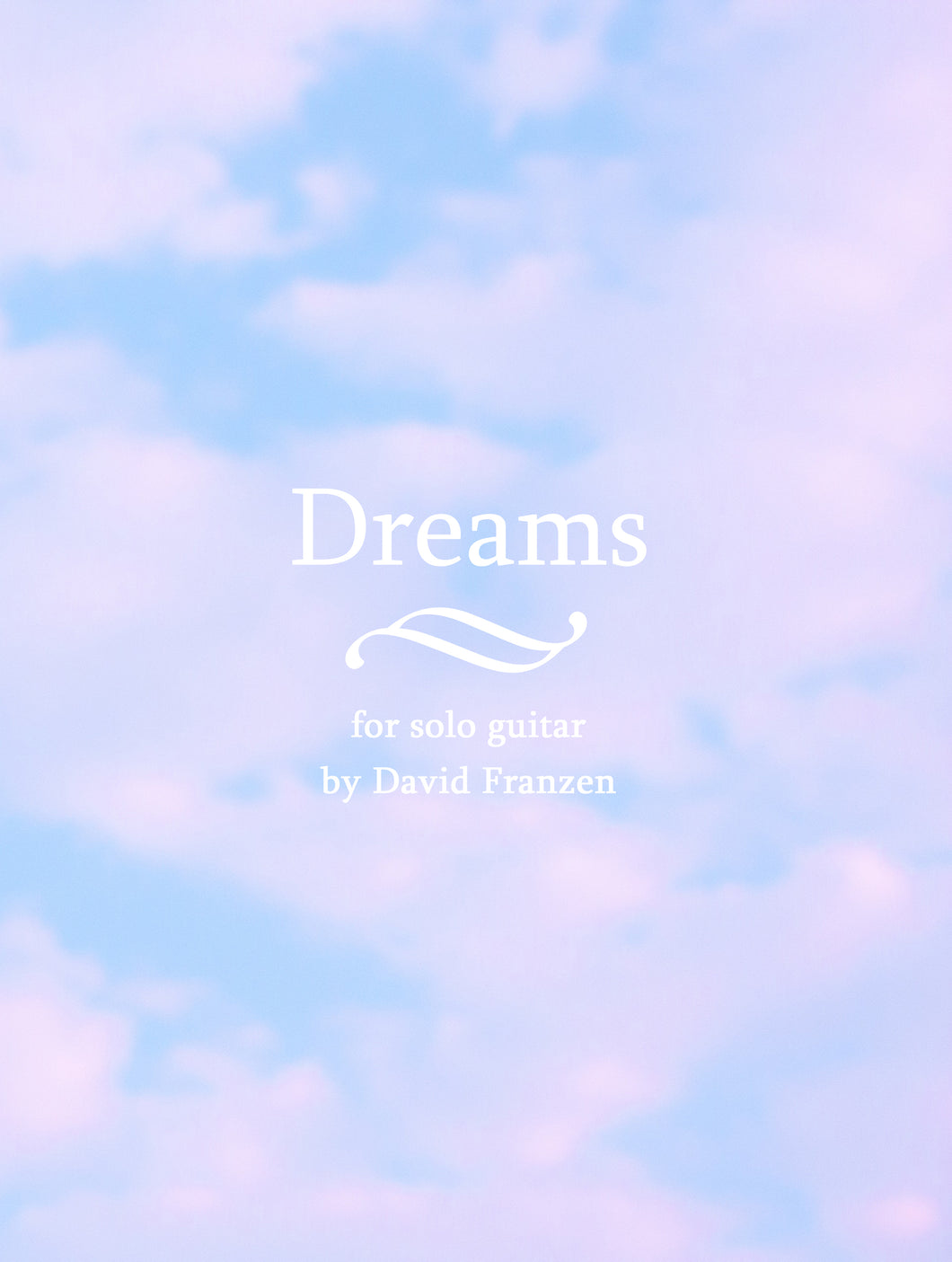 Dreams by David Franzen - Solo Guitar - PDF Sheet Music