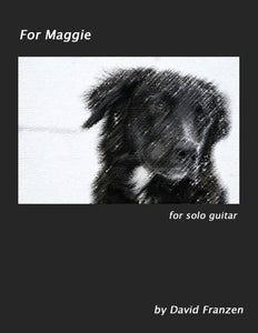 For Maggie by David Franzen - Solo Guitar - PDF Sheet Music