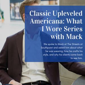 Classic Upleveled Americana: What I Wore Series with Mack from Southpoint