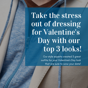Take The Stress Out Of How To Dress For Valentine's Day - Three Stylish Looks for Your Romantic Night!