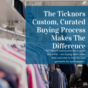 The Ticknors Custom, Curated Buying Process Makes The Difference