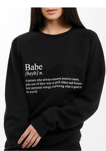 "The ""DEFINITION OF A BABE"" Classic Crew Neck Sweatshirt"