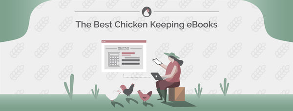 The 19 Best Chicken Keeping eBooks