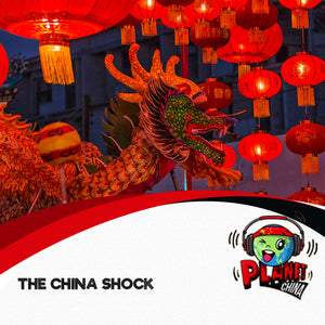 E1 & Intro - The China Shock