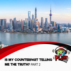 "NEW !! E6 - Chinese Thinking: ""Is My Counterpart Telling Me The Truth?"" - Part 2"