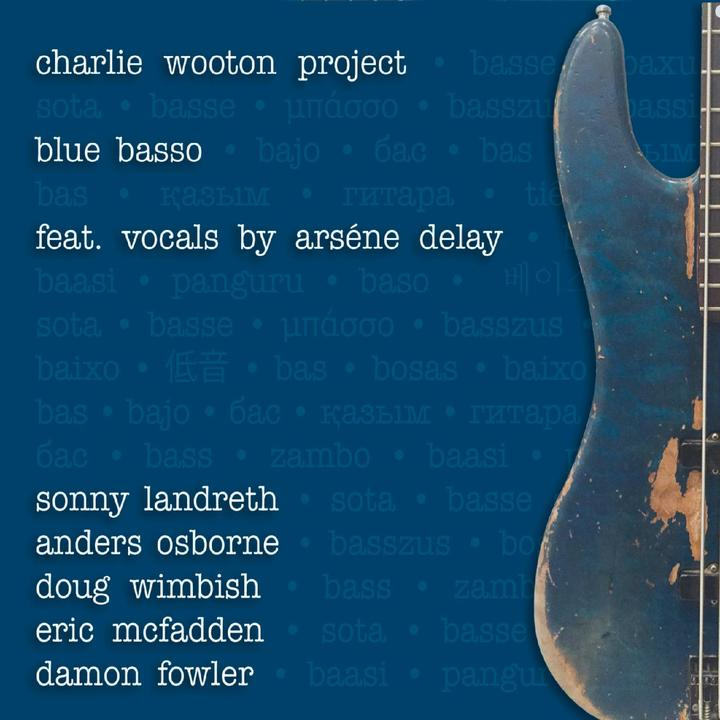 The Charlie Wooton Project - Blue Basso - CD