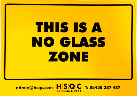 No Glass Zone Sign