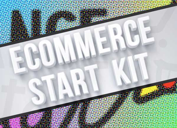 E-commerce Start Kit - Pacchetto per creare la tua presenza online