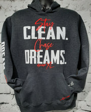 Stay Clean, Chase Dreams Unisex Hoodie