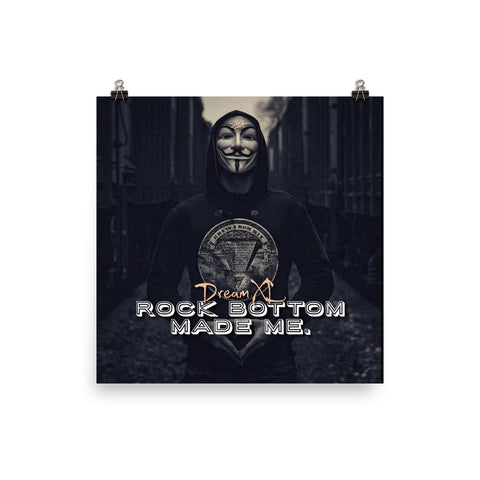 Rock Bottom Made Wall Poster