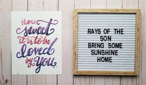 How Sweet It Is Typography - Rays of the Son