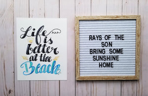 Life is Better at the Beach Typography - Rays of the Son