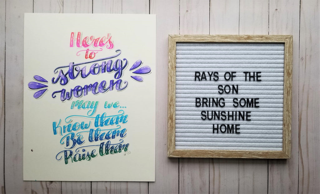 Here's to Strong Women Typography - Rays of the Son
