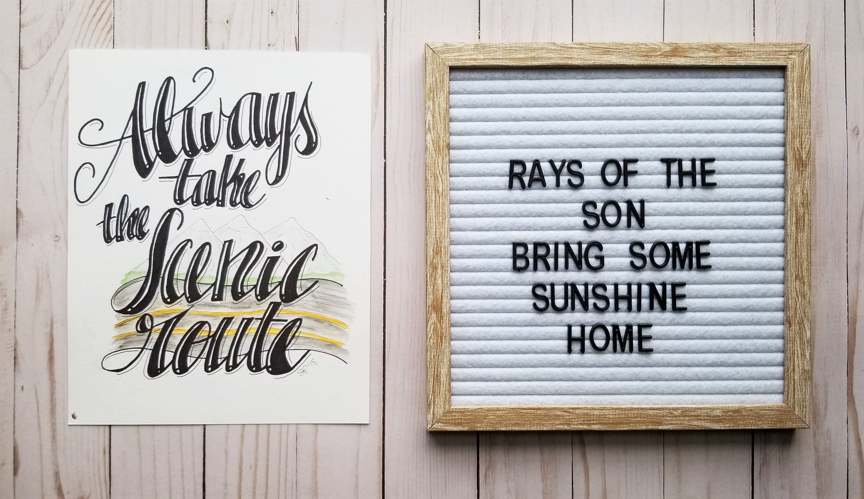 Always Take the Scenic Route Typography - Rays of the Son