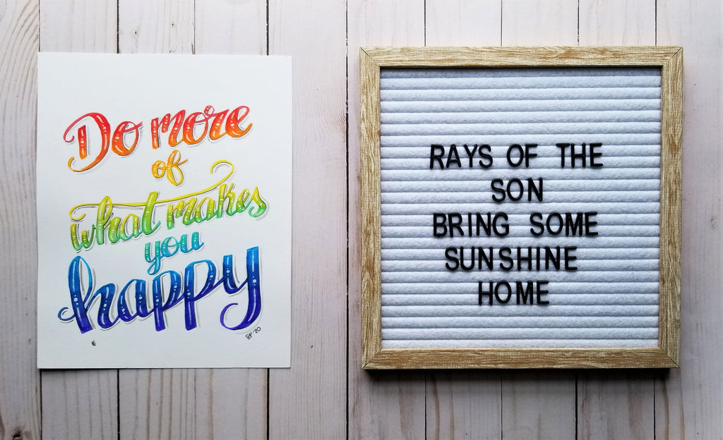 Do More of What Makes You Happy Typography - Rays of the Son