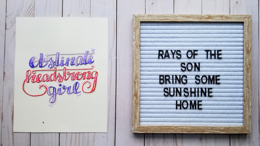 Obstinate, Headstrong Girl Typography - Rays of the Son