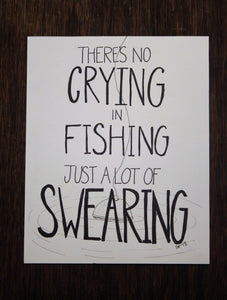 There's No Crying in Fishing Typography
