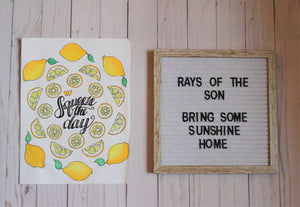 Squeeze the Day Lemon Typography - Rays of the Son