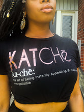 Load image into Gallery viewer, KATCHē Definition Tee